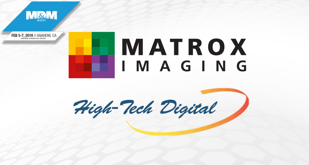 MD&M West Show to Feature Matrox Imaging Products, Demonstrated By Distributor High-Tech Digital